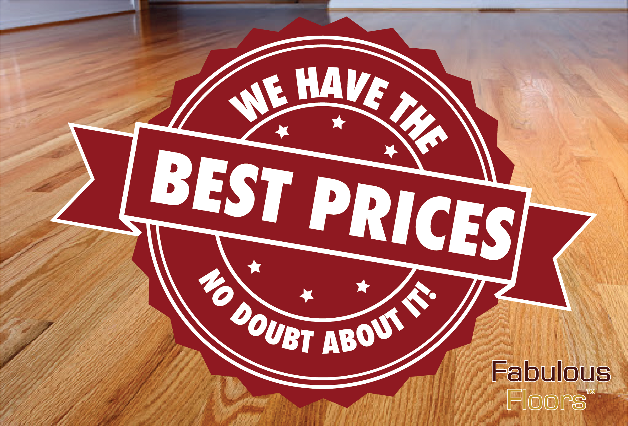 The best prices around, no doubt about it